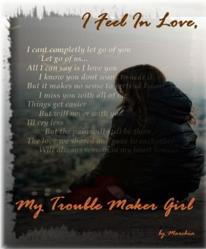 I Fell In Love, My Trouble Maker Girl (Part 9)